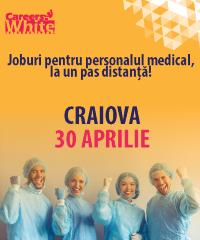 Joburi pentru personalul medical, la un pas distanta! - Craiova 30 APRILIE