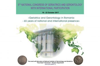 Al IX-lea Congres Naţional de Geriatrie şi Gerontologie are loc în perioada 19-22 octombrie